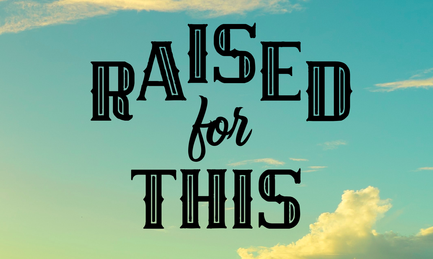 Raised for Peace